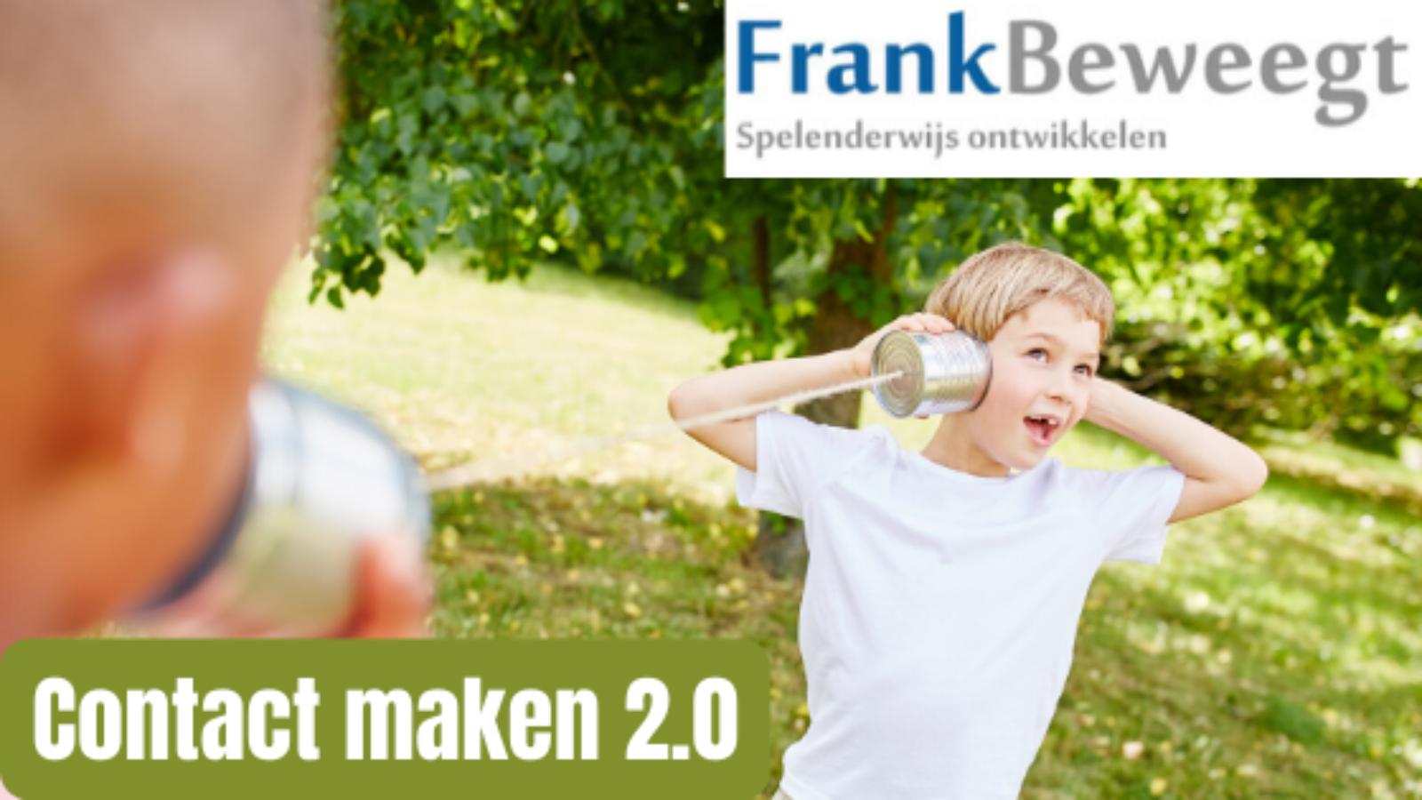 Contact maken 2.0