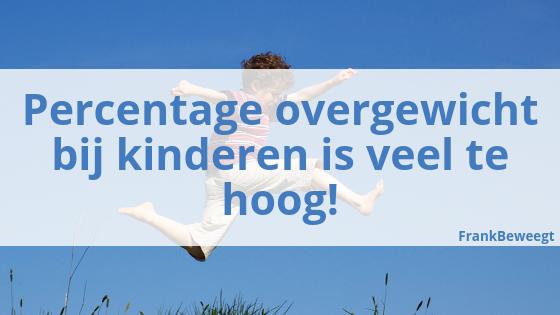 Percentage overgewicht bij kinderen is veel te hoog!